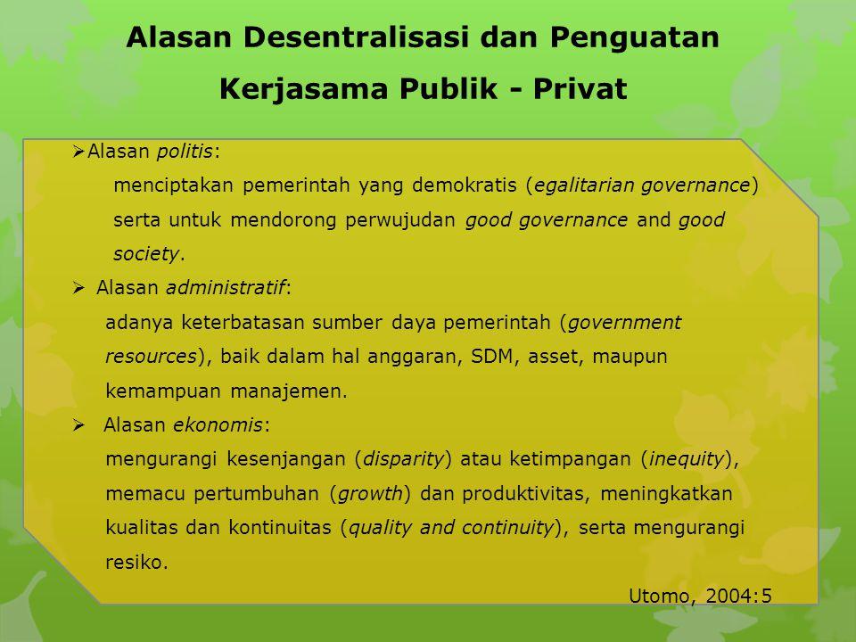 Alasan Desentralisasi dan Penguatan Kerjasama Publik - Privat