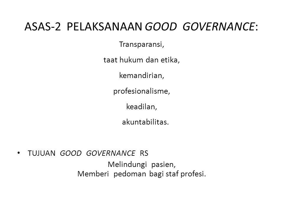 ASAS-2 PELAKSANAAN GOOD GOVERNANCE: