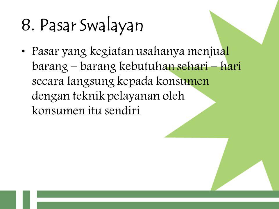 8. Pasar Swalayan