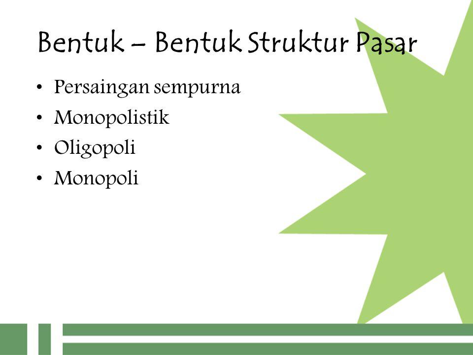 Bentuk – Bentuk Struktur Pasar