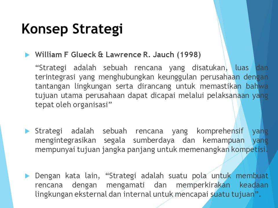 Konsep Strategi William F Glueck & Lawrence R. Jauch (1998)