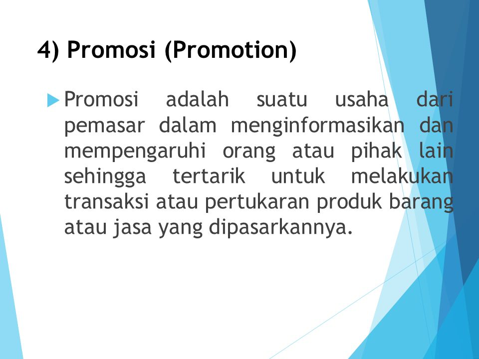 4) Promosi (Promotion)