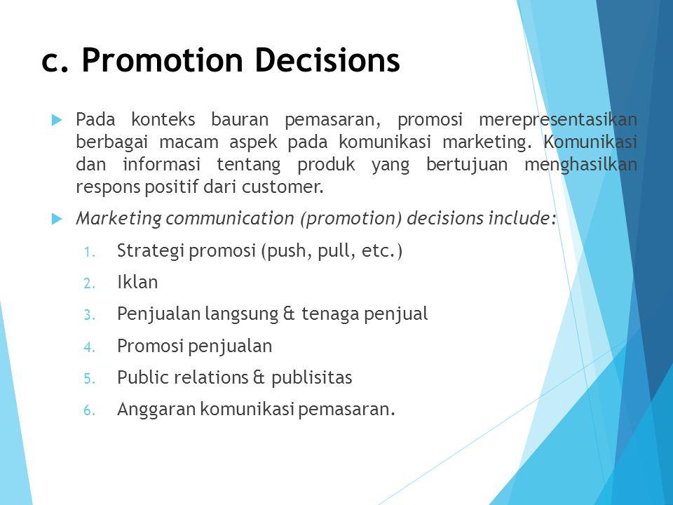 c. Promotion Decisions