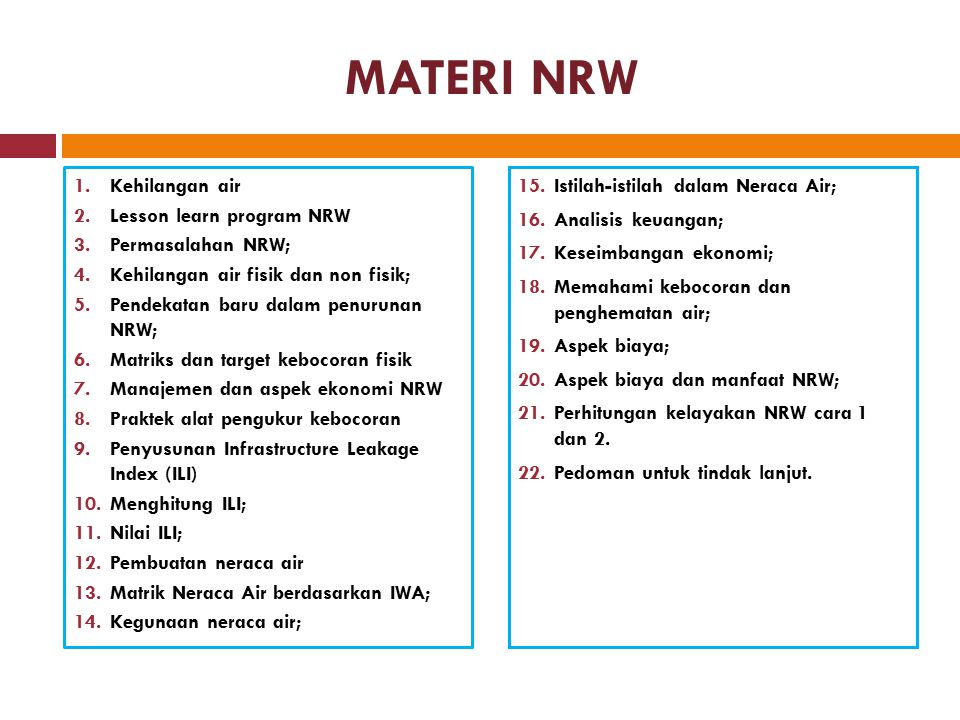 MATERI NRW Kehilangan air Lesson learn program NRW Permasalahan NRW;