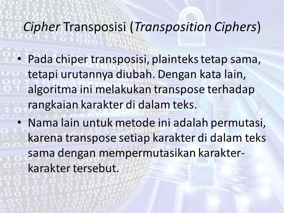 Cipher Transposisi (Transposition Ciphers)