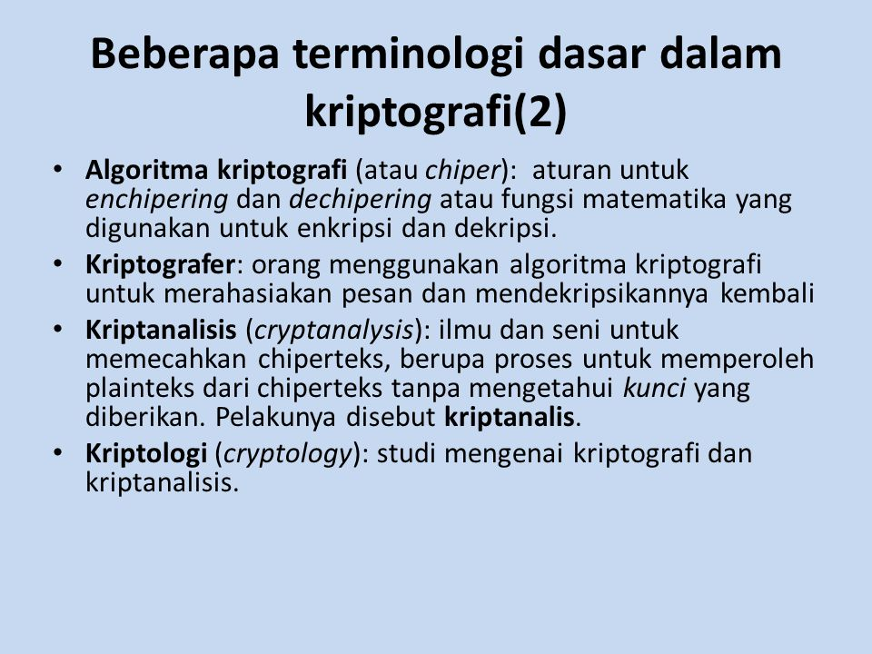 Beberapa terminologi dasar dalam kriptografi(2)