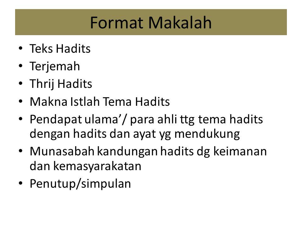 Format Makalah Teks Hadits Terjemah Thrij Hadits