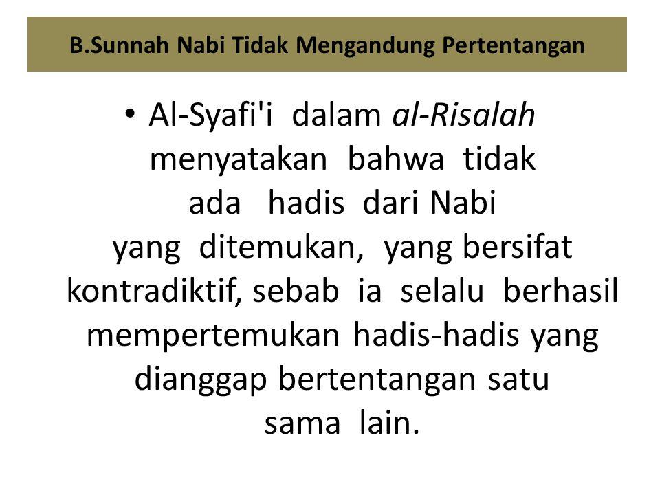B.Sunnah Nabi Tidak Mengandung Pertentangan