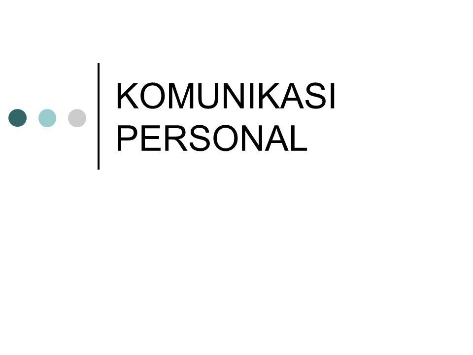 KOMUNIKASI PERSONAL