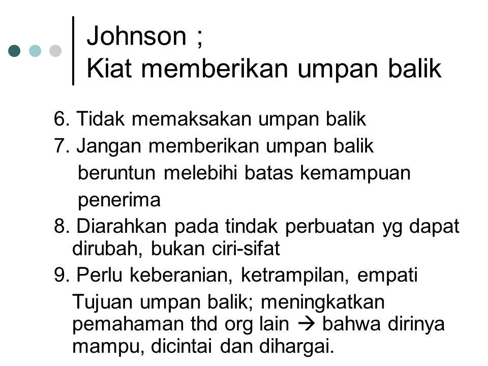 Johnson ; Kiat memberikan umpan balik