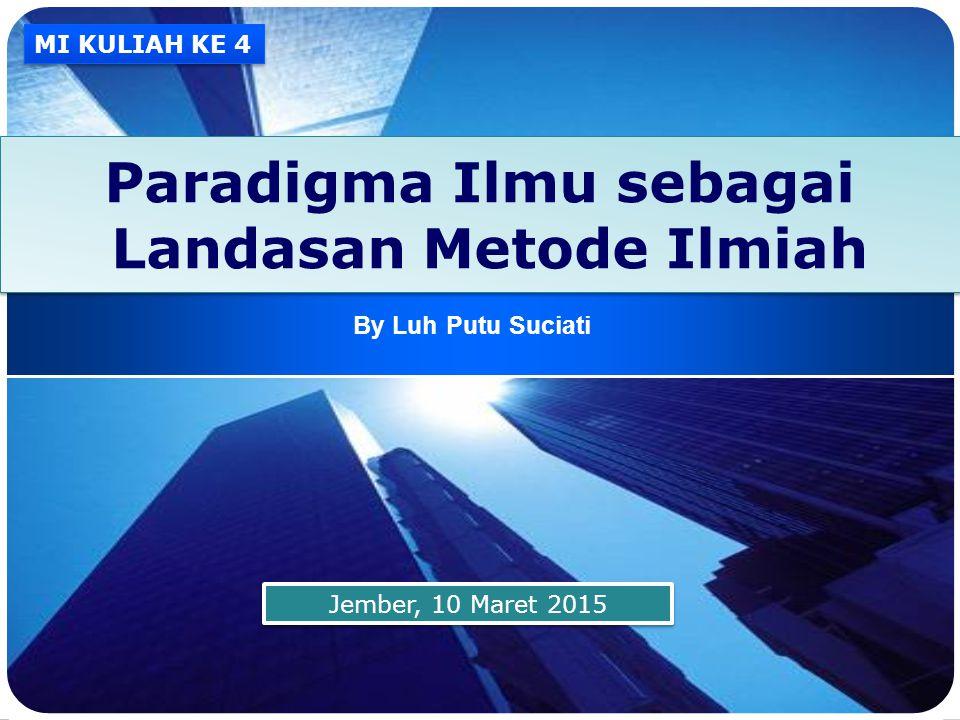 Paradigma Ilmu sebagai Landasan Metode Ilmiah