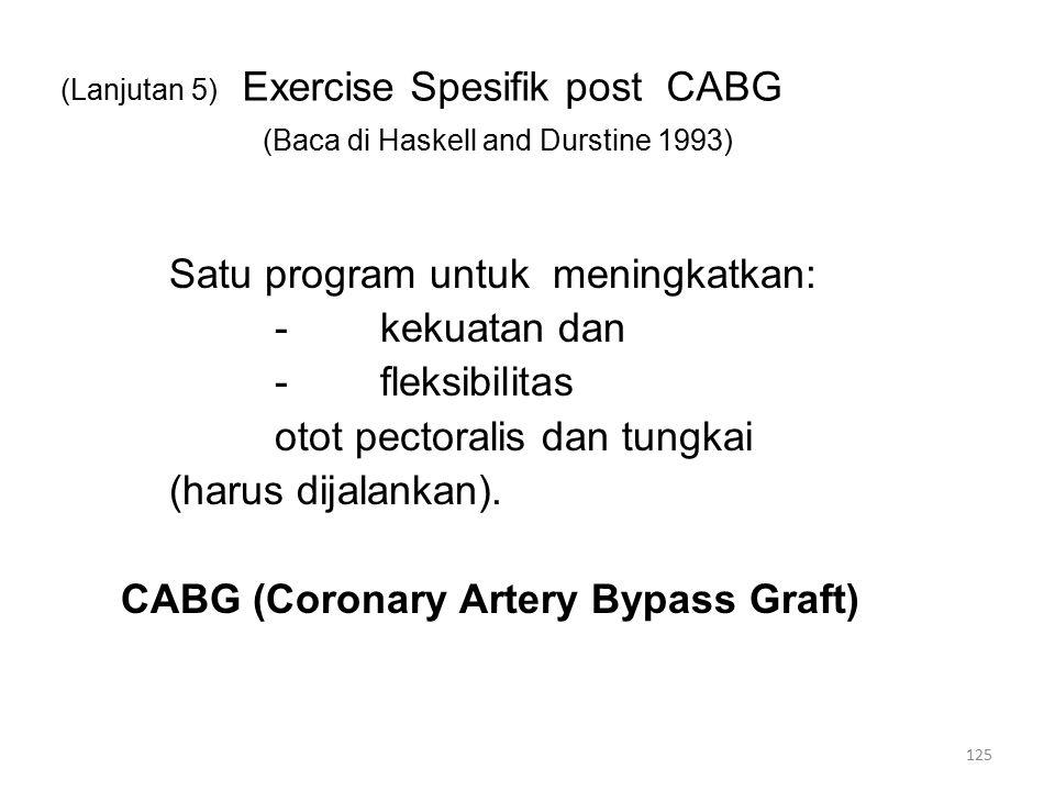 (Lanjutan 5) Exercise Spesifik post CABG