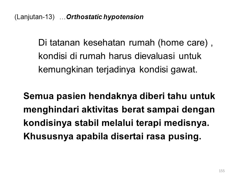 (Lanjutan-13) …Orthostatic hypotension