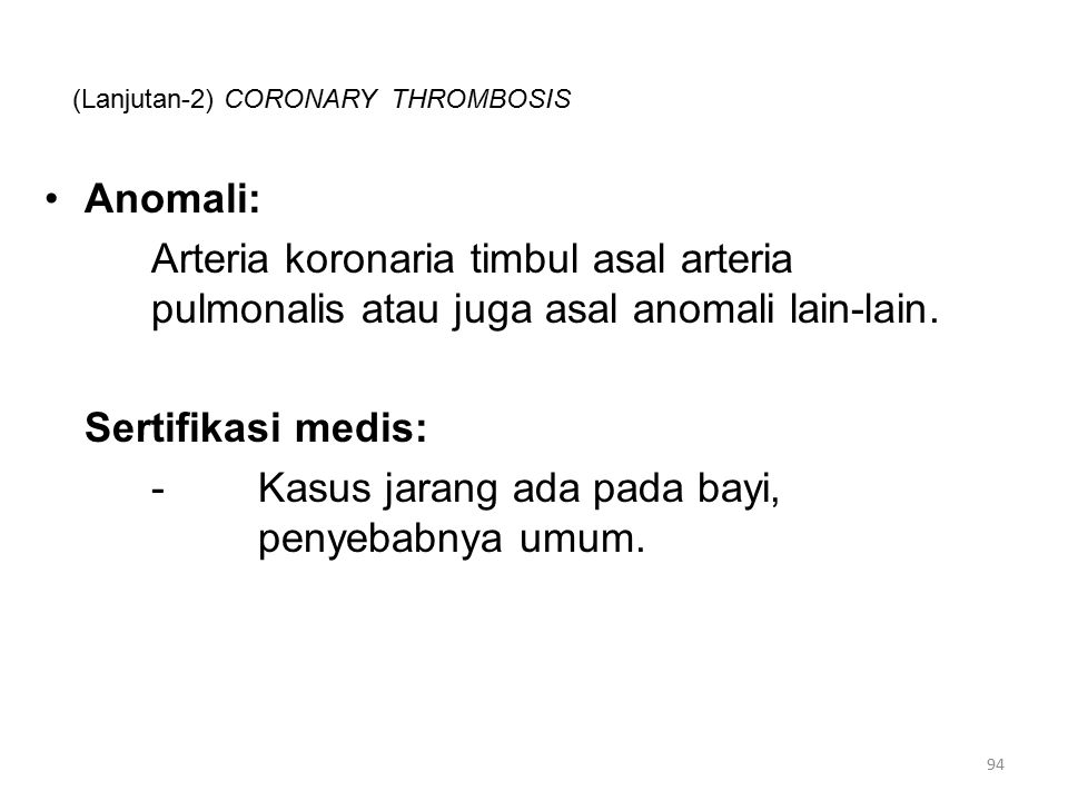 (Lanjutan-2) CORONARY THROMBOSIS