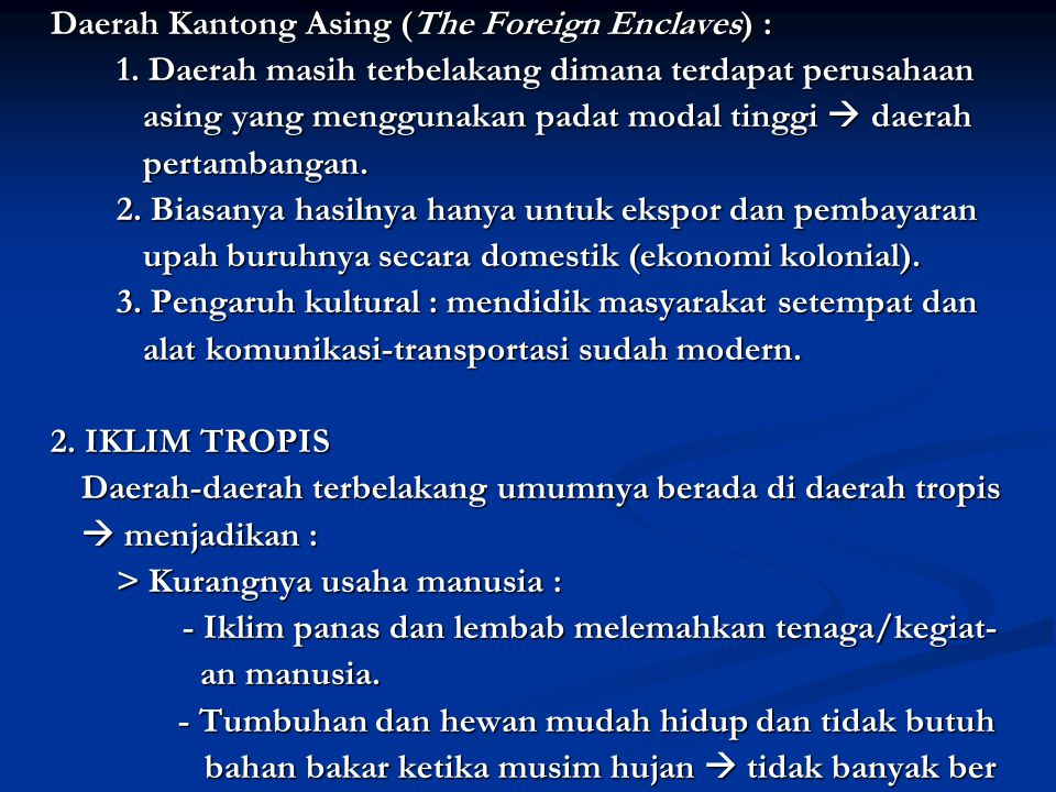 Daerah Kantong Asing (The Foreign Enclaves) :