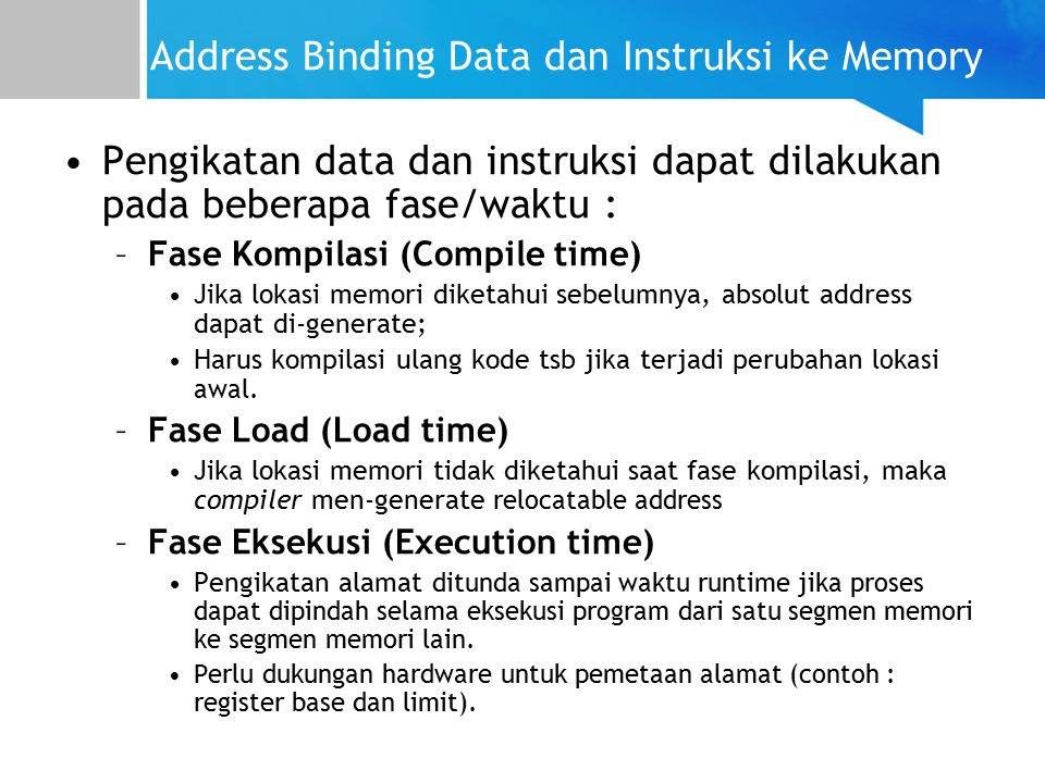 Address Binding Data dan Instruksi ke Memory