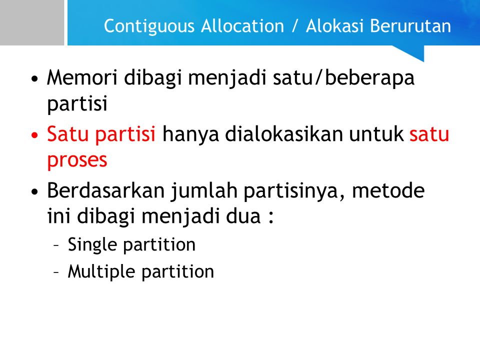 Contiguous Allocation / Alokasi Berurutan