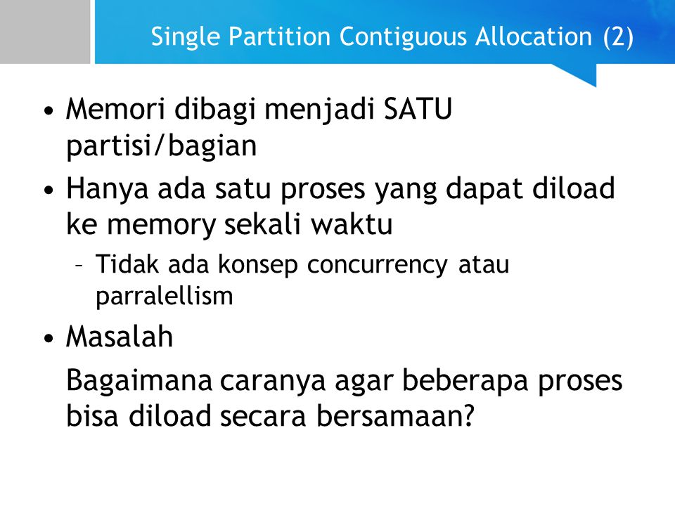 Single Partition Contiguous Allocation (2)