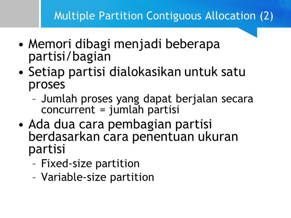 Multiple Partition Contiguous Allocation (2)