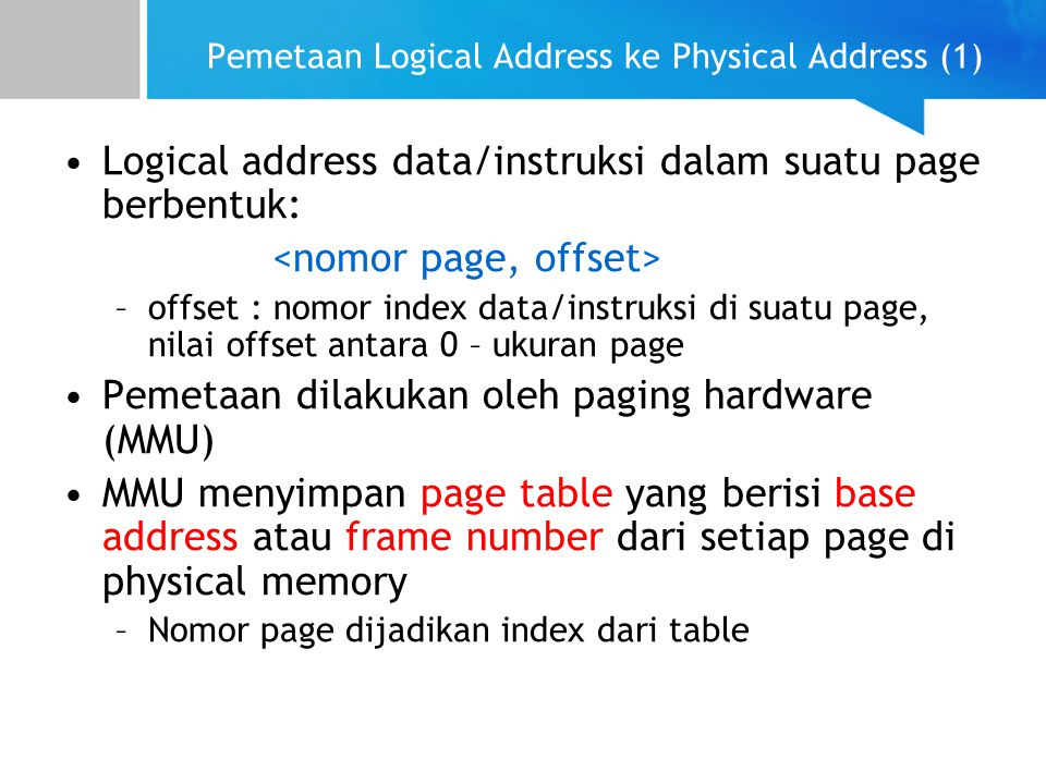 Pemetaan Logical Address ke Physical Address (1)