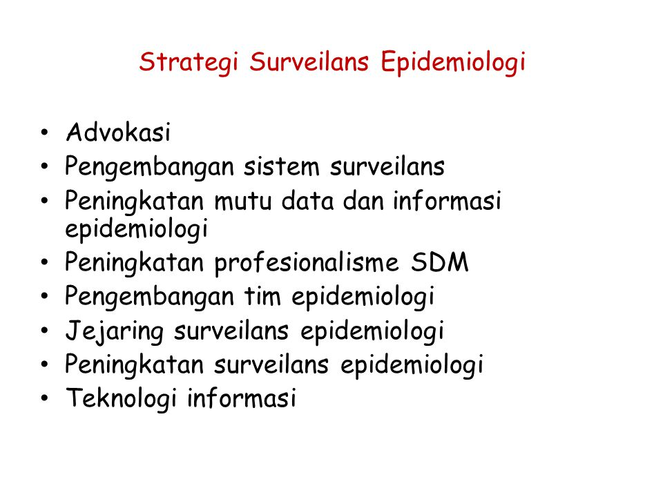 Strategi Surveilans Epidemiologi