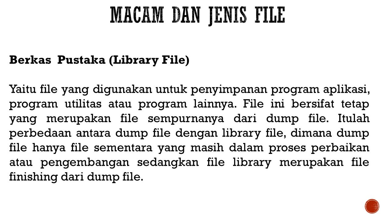 Macam dan Jenis File Berkas Pustaka (Library File)