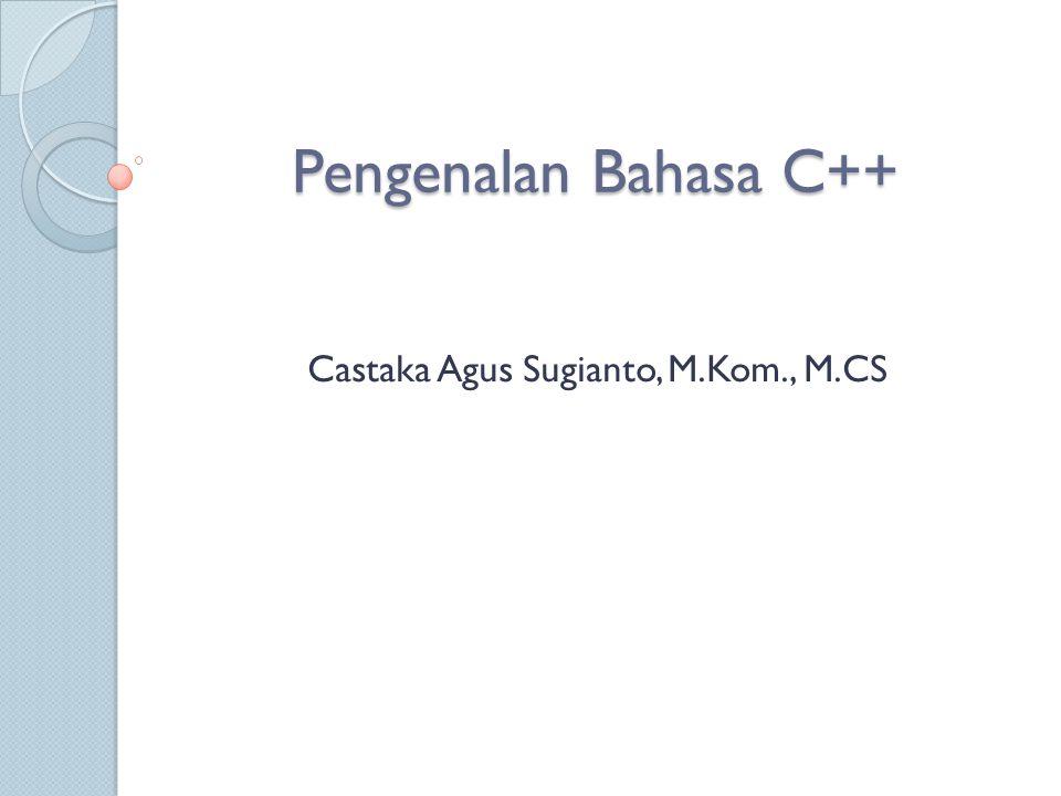Castaka Agus Sugianto, M.Kom., M.CS