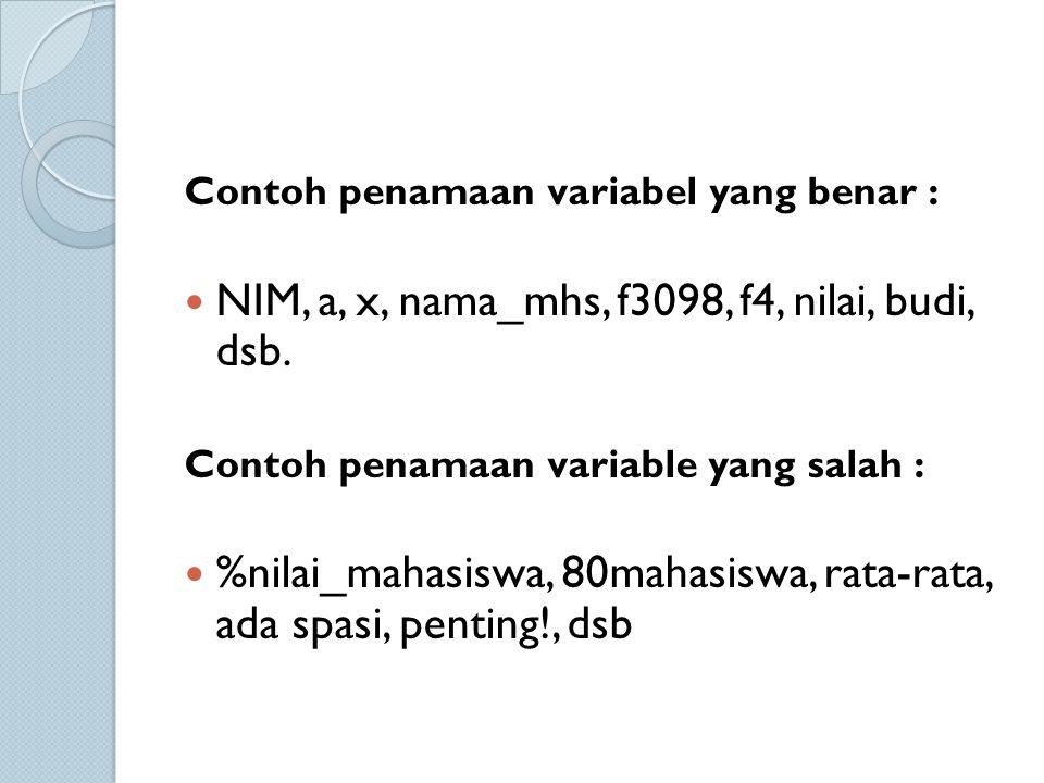 NIM, a, x, nama_mhs, f3098, f4, nilai, budi, dsb.