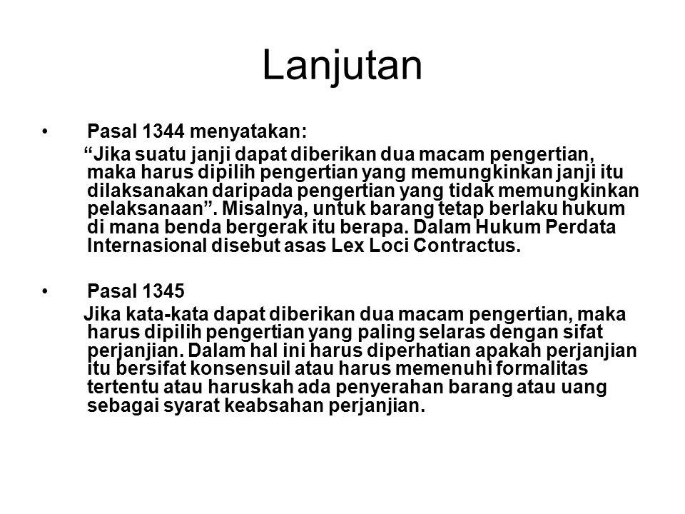 Lanjutan Pasal 1344 menyatakan: