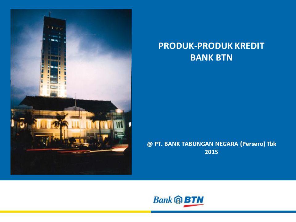 PRODUK-PRODUK KREDIT BANK BTN