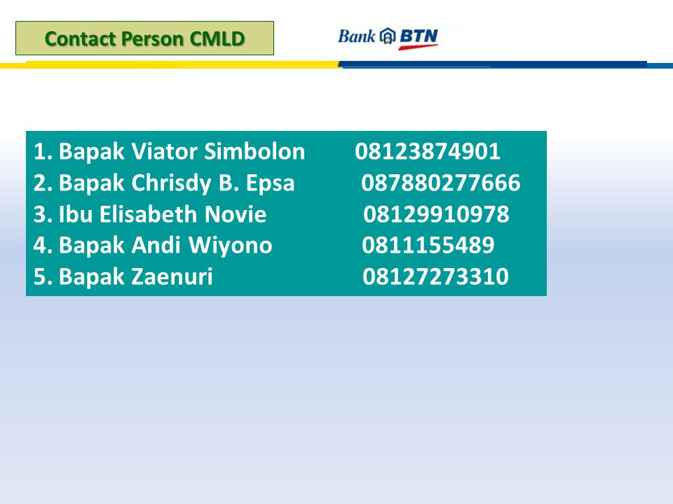 Bapak Viator Simbolon 08123874901 Bapak Chrisdy B. Epsa 087880277666