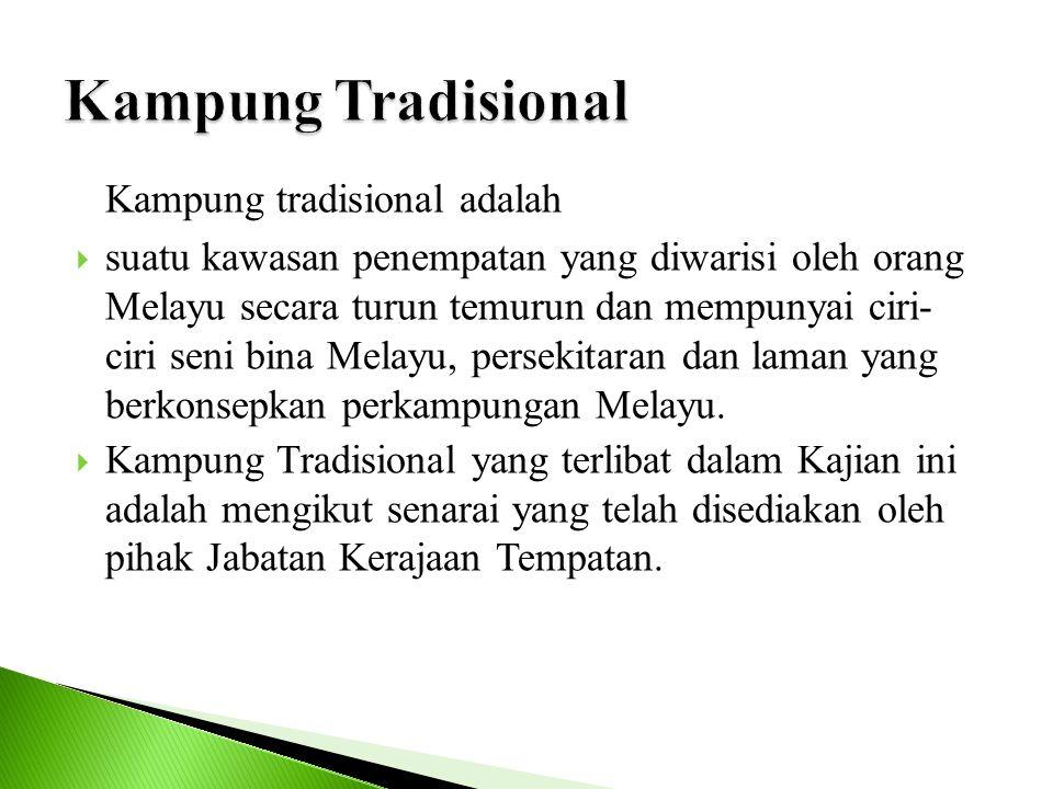 Kampung Tradisional Kampung tradisional adalah.