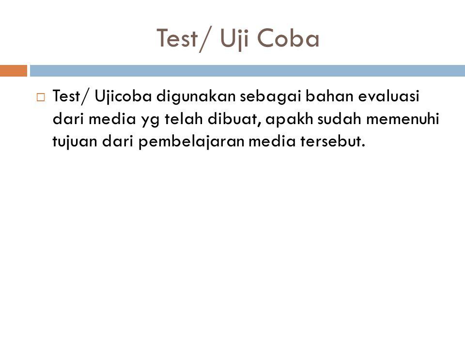 Test/ Uji Coba