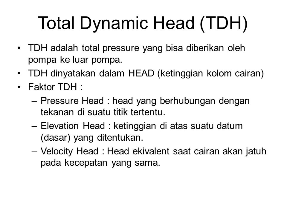Total Dynamic Head (TDH)