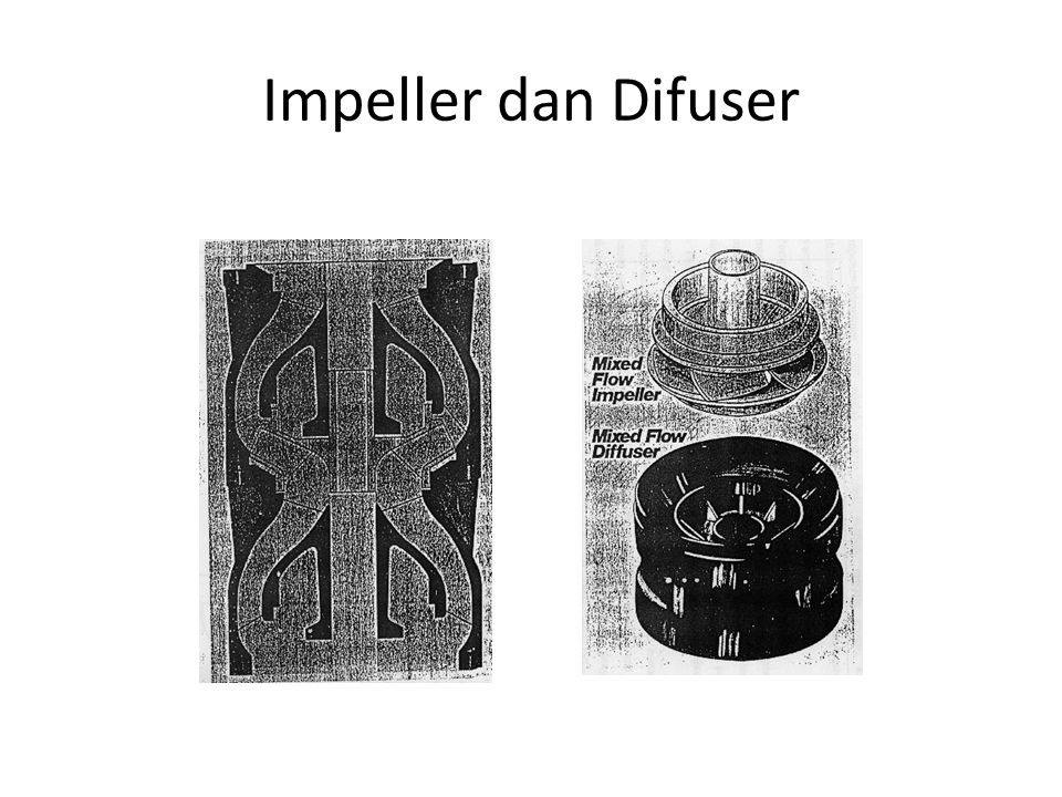 Impeller dan Difuser