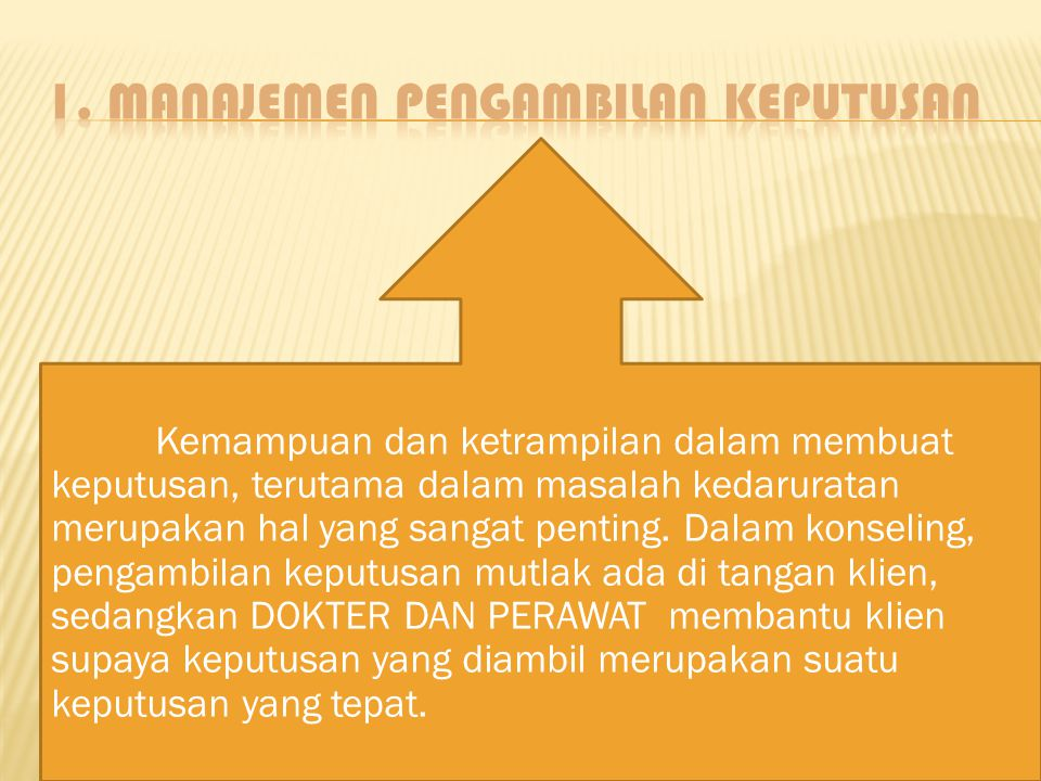 1. Manajemen Pengambilan Keputusan