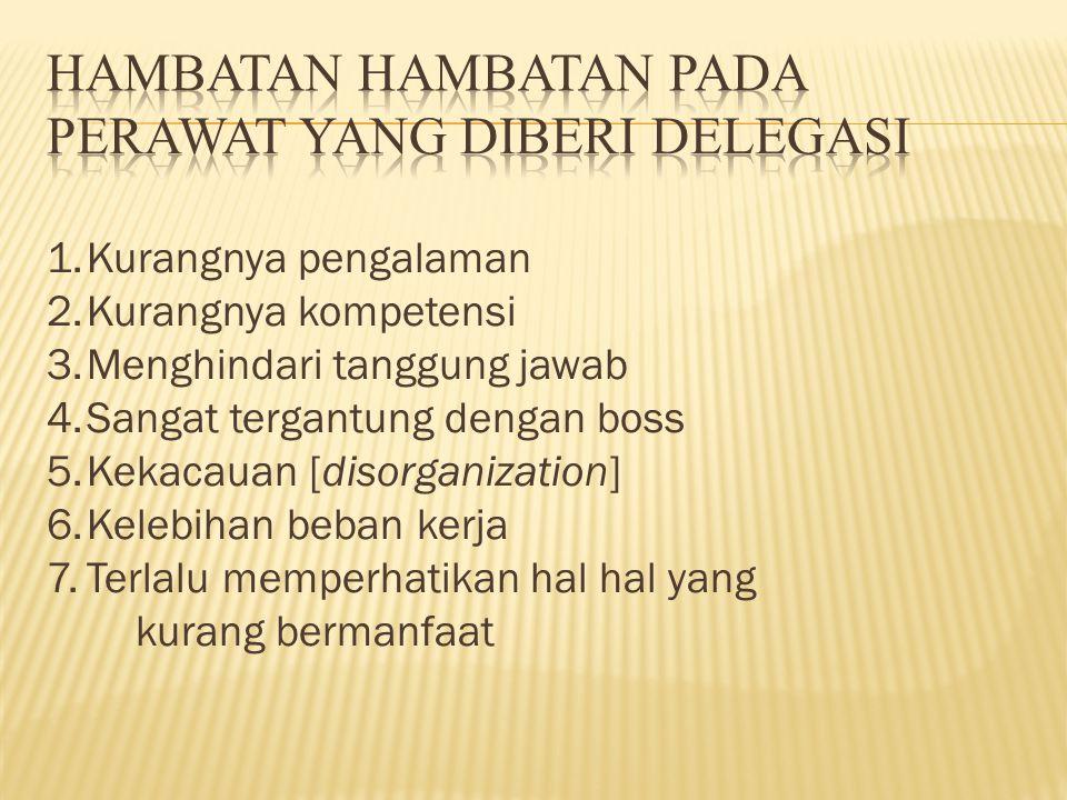 Hambatan hambatan pada perawat yang diberi delegasi