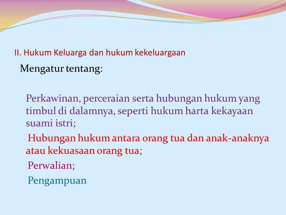 II. Hukum Keluarga dan hukum kekeluargaan