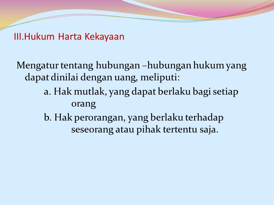 III.Hukum Harta Kekayaan