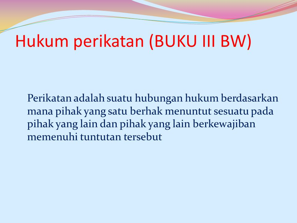 Hukum perikatan (BUKU III BW)