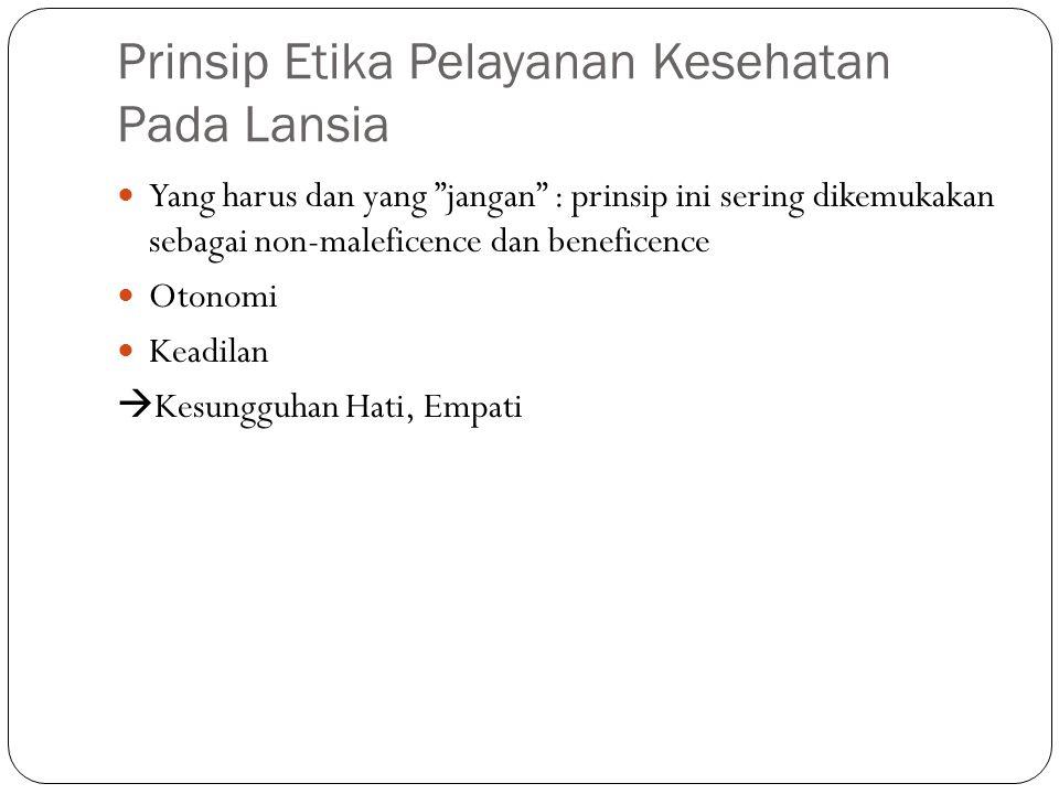 Prinsip Etika Pelayanan Kesehatan Pada Lansia