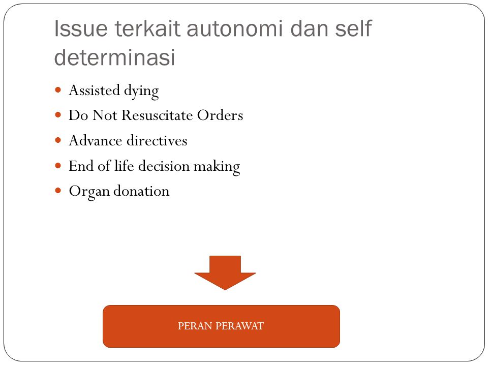Issue terkait autonomi dan self determinasi