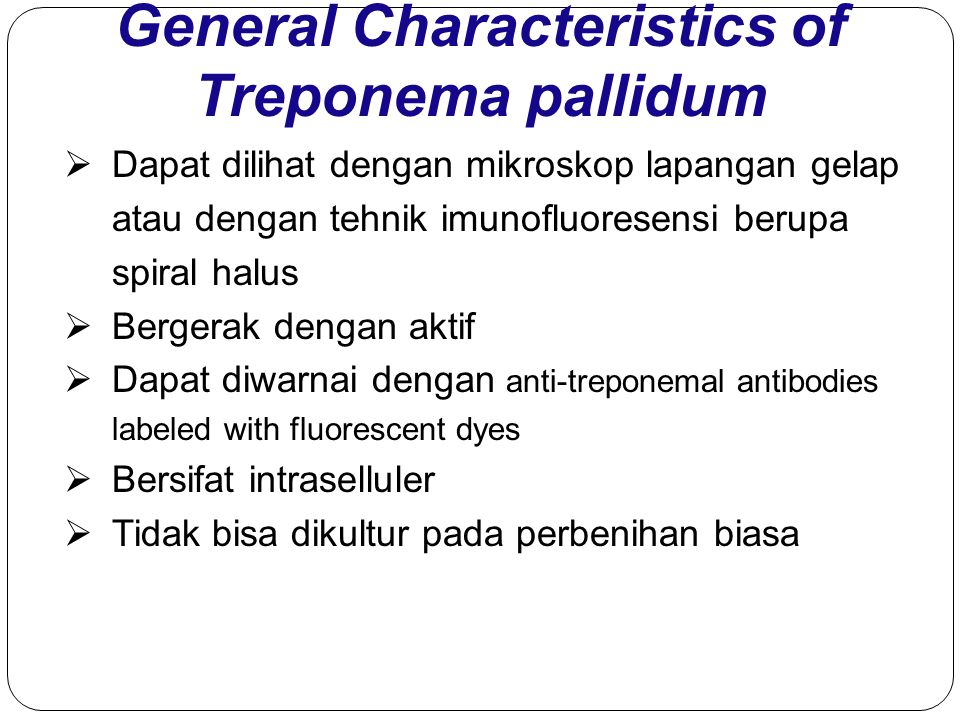 General Characteristics of Treponema pallidum