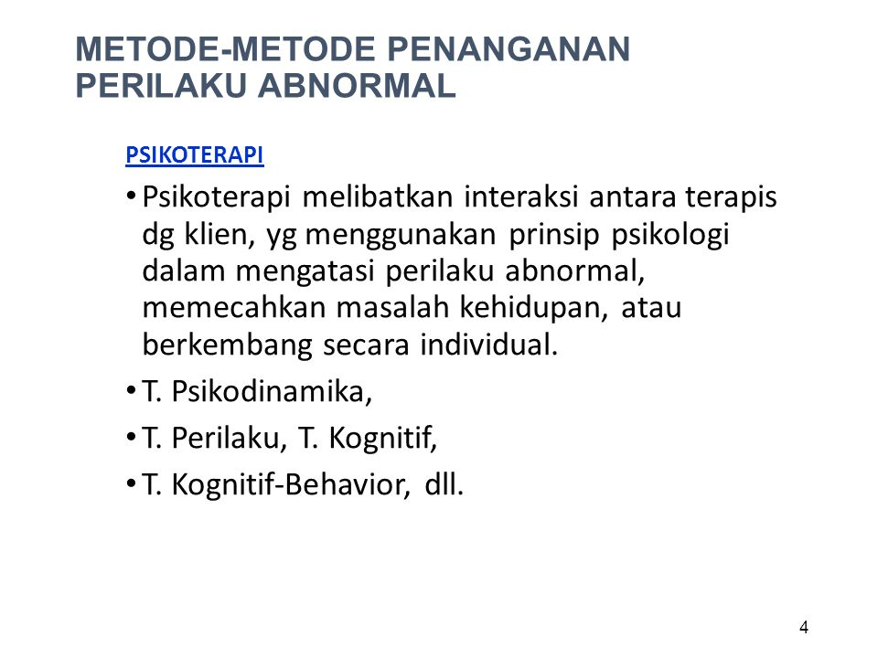 METODE-METODE PENANGANAN PERILAKU ABNORMAL