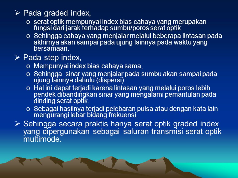 Pada graded index, Pada step index,