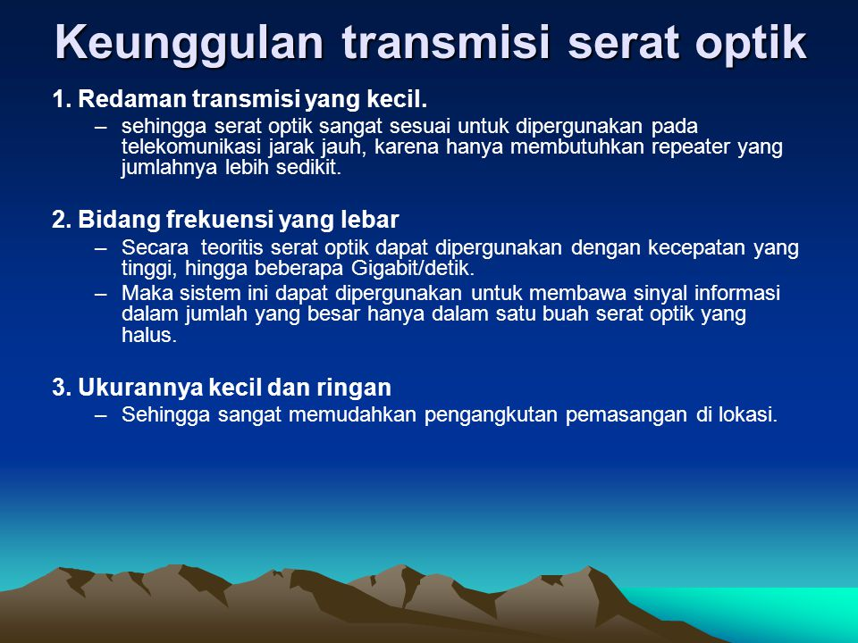 Keunggulan transmisi serat optik