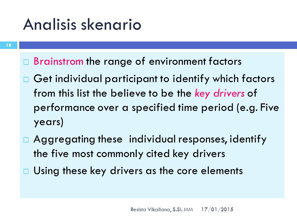 Analisis skenario Brainstrom the range of environment factors