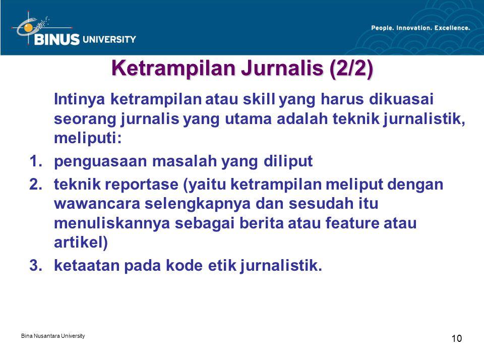 Ketrampilan Jurnalis (2/2)