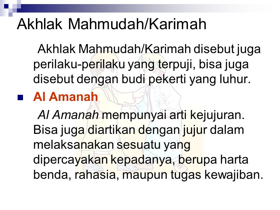 Akhlak Mahmudah/Karimah