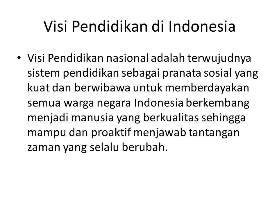 Visi Pendidikan di Indonesia